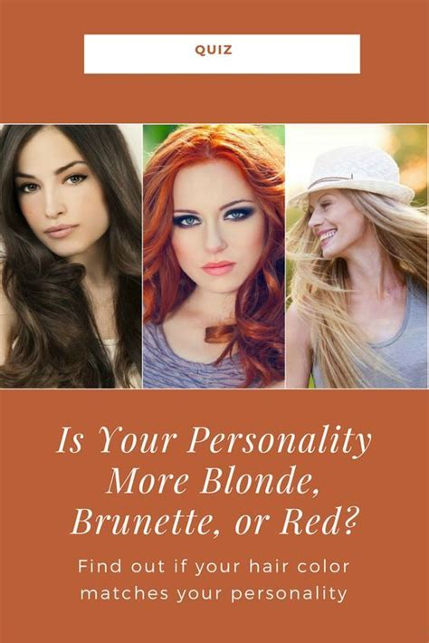 Is Your Personality More Blonde, Brunette, or Red? (With
