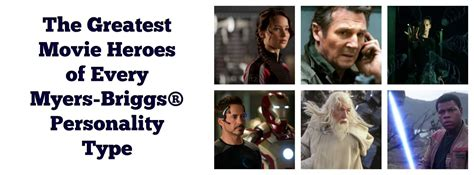 The Greatest Movie Heroes of Every Myers-Briggs